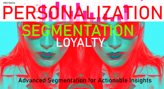 Personalization,Segmentation,Loyalty